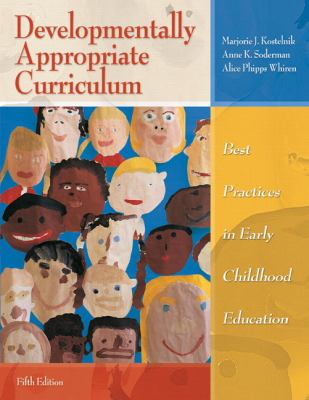 Developmentally Appropriate Curriculum: Best Practices in Early Childhood Education 9780137035533
