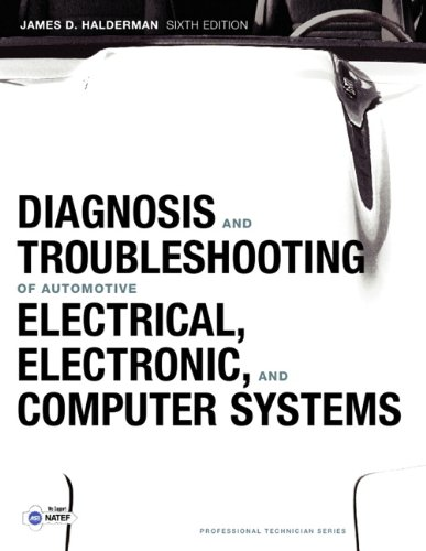 Diagnosis and Troubleshooting of Automotive Electrical, Electronic, and Computer Systems 9780132551557
