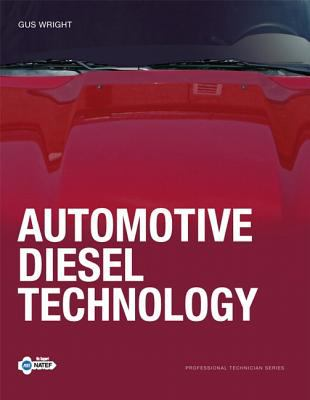 Automotive Diesel Technology: Understanding and Servicing Clean Diesel Technology 9780131574533
