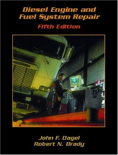 Diesel Engine and Fuel System Repair [With CD-ROM] 9780130929815
