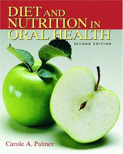 Diet and Nutrition in Oral Health 9780131717572