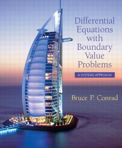Differential Equations with Boundary Value Problems: A Systems Approach 9780130934192