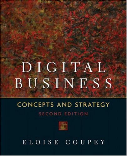 Digital Business: Concepts and Strategies 9780131400979