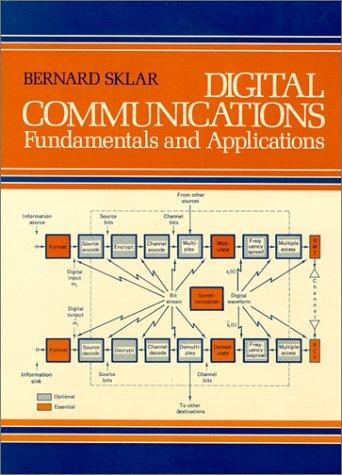 Digital Communications: Fundamentals and Applications 9780132119399