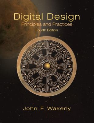 Digital Design: Principles and Practices 9780131863897