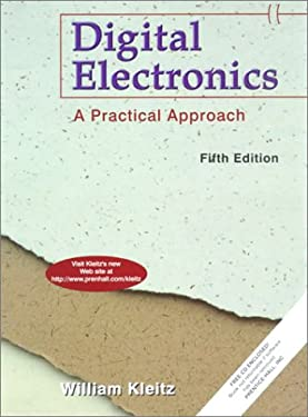 Digital Electronics: A Practical Approach 9780137692743