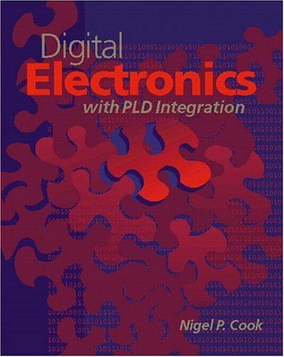 Digital Electronics with Pld Integration 9780130869074