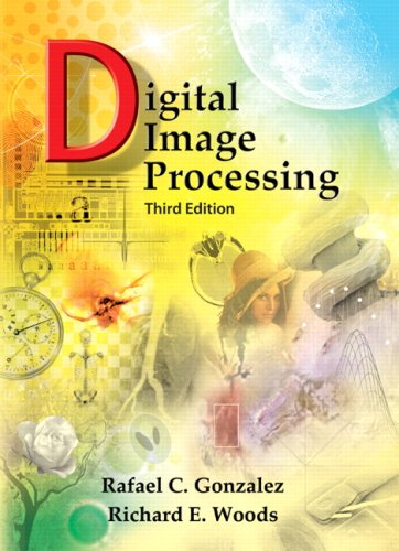 Digital Image Processing - 3rd Edition