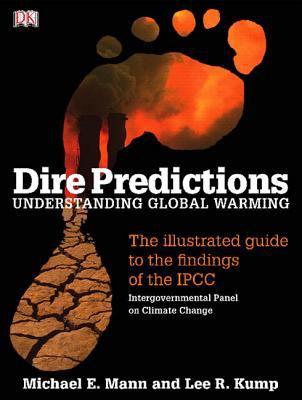 Dire Predictions: Understanding Global Warming 9780136044352