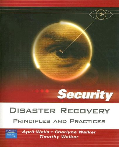 Disaster Recovery: Principles and Practices 9780131711273