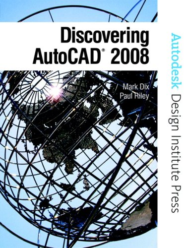 Discovering AutoCAD 2008 [With CDROM] 9780131592261