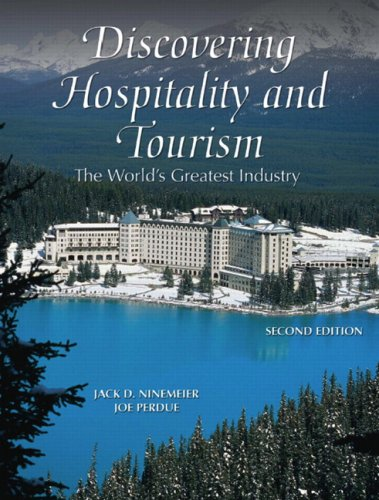 Discovering Hospitality and Tourism: The World's Greatest Industry 9780131591998