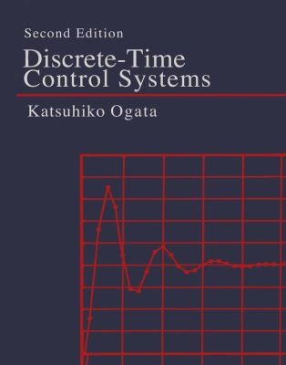 Discrete-Time Control Systems 9780130342812