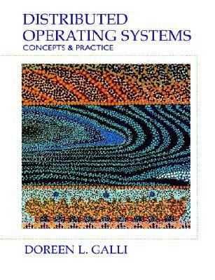 Distributed Operating Systems: Concepts and Practice 9780130798435