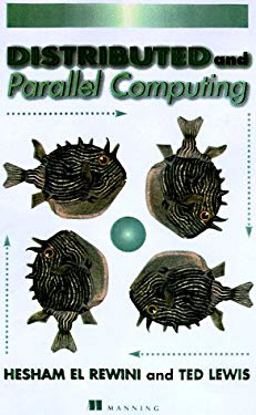 Distributed and Parallel Computing 9780137955923