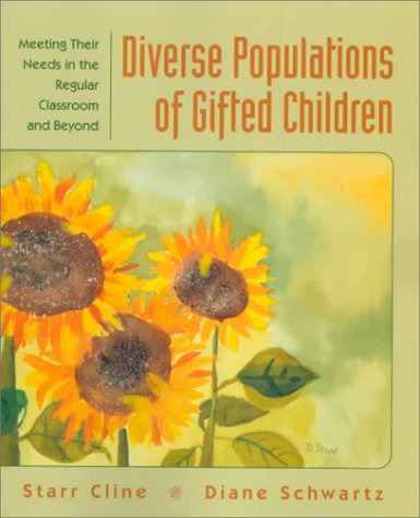 Diverse Populations of Gifted Children: Meeting Their Needs in the Regular Classroom and Beyond 9780133999082