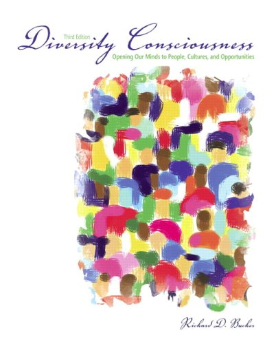 Diversity Consciousness: Opening Our Minds to People, Cultures, and Opportunities 9780135014639