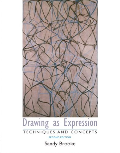 Drawing as Expression: Technique and Concepts 9780131940055