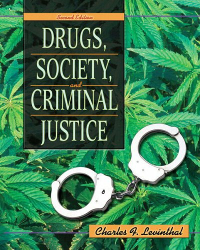 Drugs, Society, and Criminal Justice 9780135138069