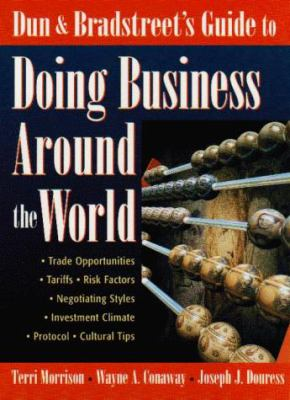 Dun & Bradstreet's Guide to Doing Business Around the World 9780135314845