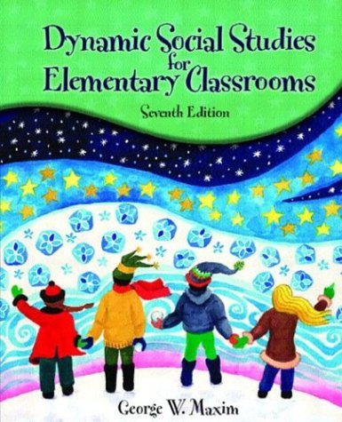 Dynamic Social Studies for Elementary Classrooms 9780130488459