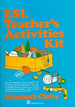 ESL Teacher's Activities Kit 9780132839792