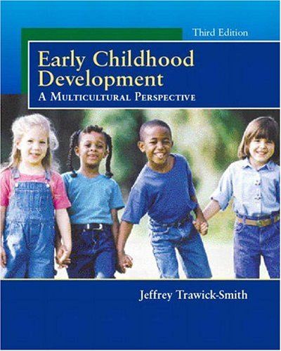 Early Childhood Development: A Multicultural Perspective 9780130465764