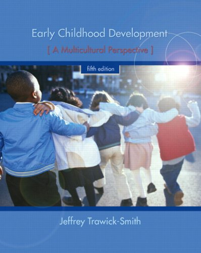 Early Childhood Development: A Multicultural Perspective 9780135016466