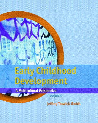Early Childhood Development: A Multicultural Perspective 9780131198050