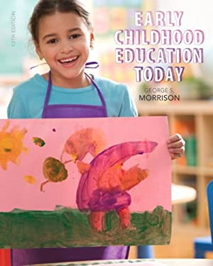 Early Childhood Education Today - 13th Edition