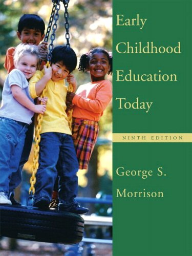 Early Childhood Education Today and Early Childhood Settings and Approaches DVD 9780132211178