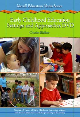Early Childhood Settings and Approaches DVD 9780132187220