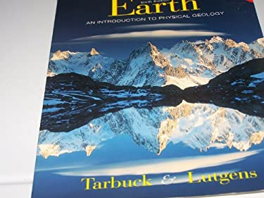 Earth: An Introduction to Physical Geology [With *] 9780139741227