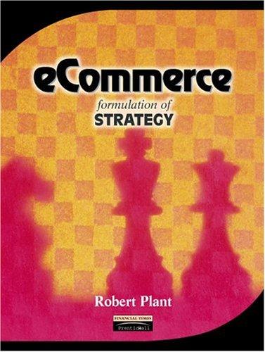 Ecommerce: Formulation of Strategy 9780130198440