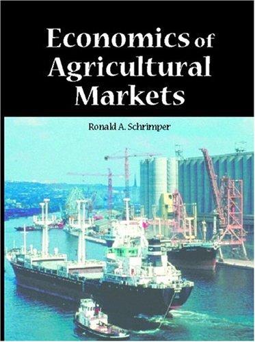 Economics of Agricultural Markets 9780137757763