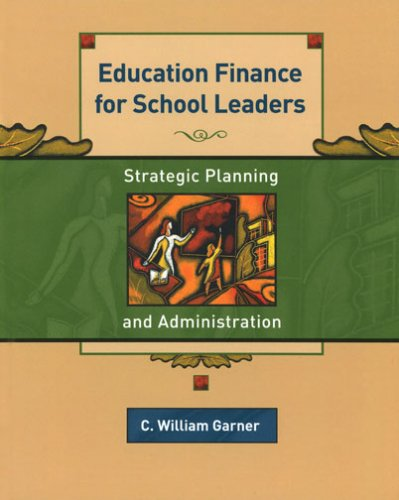 Education Finance for School Leaders: Strategic Planning and Administration 9780130978622