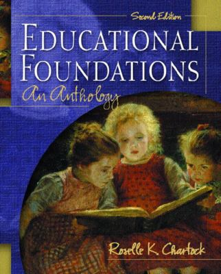 Educational Foundations: An Anthology 9780130987464