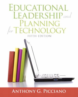 Educational Leadership and Planning for Technology 9780137058228