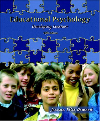Educational Psychology: Developing Learners [With 2 CDROMs] 9780131190870