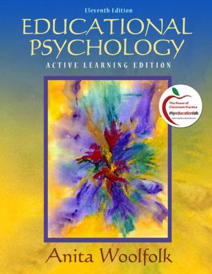 Educational Psychology: Active Learning Edition 9780135094105