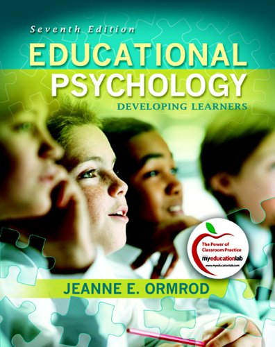 Educational Psychology: Developing Learners 9780137001149