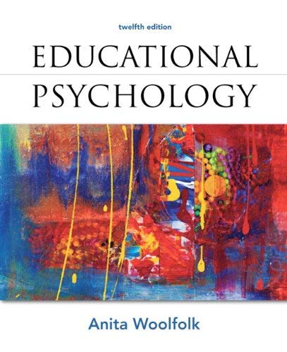 Educational Psychology Plus Myeducationlab with Pearson Etext 9780132893589