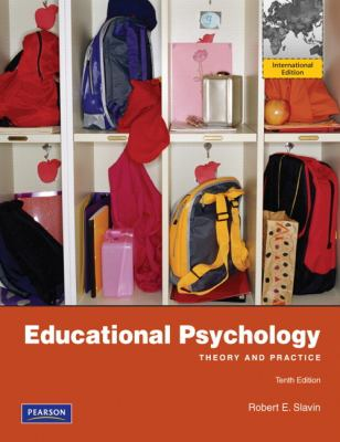 Educational Psychology: Theory and Practice 9780132613958
