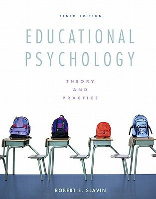 Educational Psychology: Theory and Practice: Student Value Edition 9780132656597