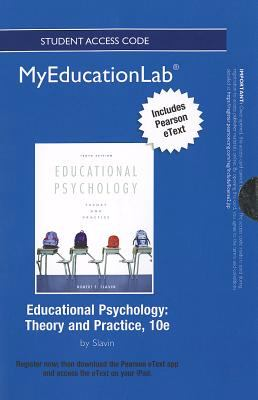 Educational Psychology Student Access Code Includes Pearson eText: Theory and Practice 9780133041293