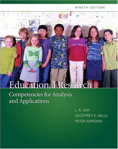 Educational Research: Competencies for Analysis and Applications 9780132338776