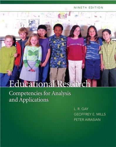 Educational Research: Competencies for Analysis and Applications [With Access Code] 9780135035016