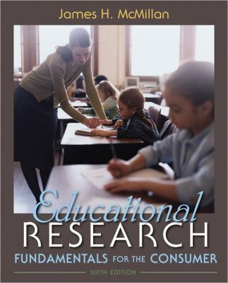 Educational Research: Fundamentals for the Consumer 9780132596473
