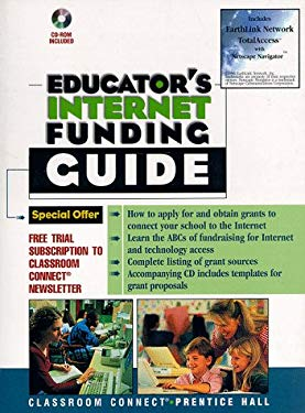 Educator's Internet Funding Guide: With CD-ROM 9780135694923