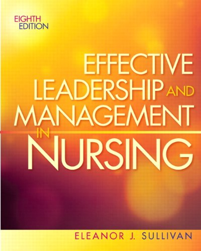 Effective Leadership and Management in Nursing - 8th Edition
